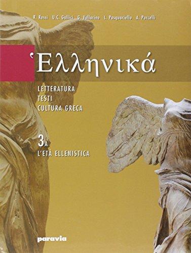 HELLENIKÀ Letteratura, testi, cultura greca 3A+3B