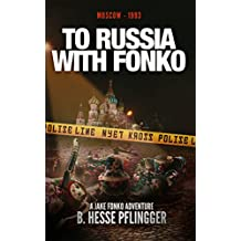 To Russia With Fonko (Jake Fonko Book 8)