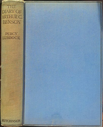 The Diary of Arthur Christopher Benson