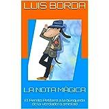 La Nota Mágica: El Perrito Petitero a la búsqueda de la verdadera amistad (Spanish Edition)
