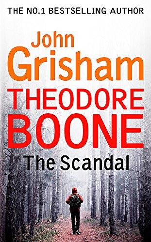 Buchseite und Rezensionen zu 'Theodore Boone: The Scandal: Theodore Boone 6' von John Grisham