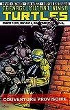 Les Tortues ninja - Les Fous, les Monstres et les Marginaux