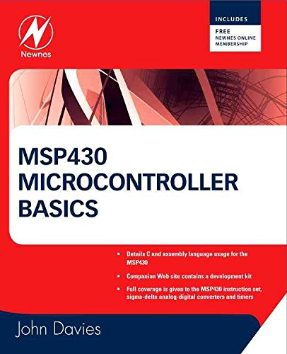 [MSP430 Microcontroller Basics] (By: John H. Davies) [published: September, 2008]