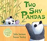 [(Two Shy Pandas)] [By (author) Julia Jarman ] published on (November, 2012)