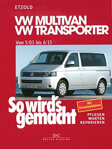 Preisvergleich Produktbild VW Multivan / VW Transporter T5 115-235 PS: Diesel 84-174 PS ab 5/2003, So wird´s gemacht - Band 134