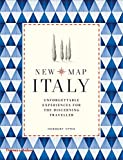 New Map Italy: Unforgettable Experiences for the Discerning Traveller - Herbert Ypma