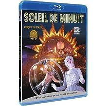 Le Cirque du soleil - Soleil de minuit