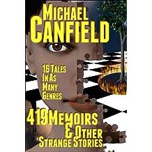 419 Memoirs & Other Strange Stories