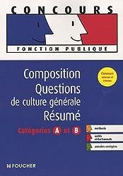 Concours Composition, Questions de culture générale, Résumé : Catégories A et B