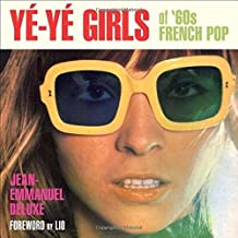 Y??-Y?? Girls of '60s French Pop by Jean-Emmanuel Deluxe (2014-03-31)