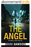 The Angel: Act I (An Isabella Rose Thriller Book 1) (English Edition)