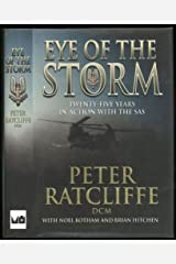 Eye of the Storm; Twenty-Five Years in Action with the SAS Hardcover
