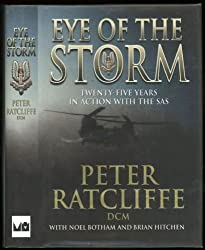 Eye of the Storm; Twenty-Five Years in Action with the SAS