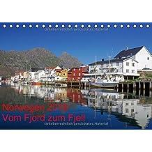 Norwegen 2018 - vom Fjord zum Fjell (Tischkalender 2018 DIN A5 quer): Norwegens faszinierende und vielfältige Landschaften in wunderbaren Lichtstimmungen. (Monatskalender, 14 Seiten ) (CALVENDO Orte)