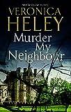Murder My Neighbour (Ellie Quicke Mysteries)