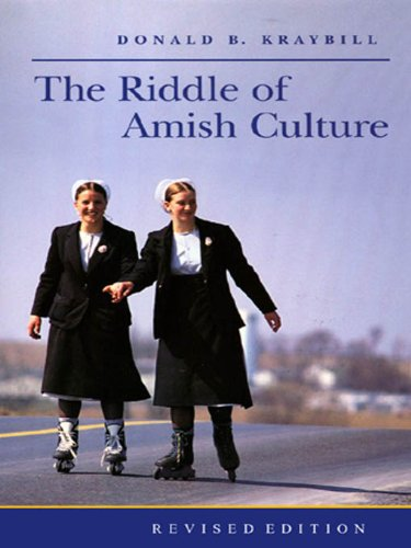 The Riddle of Amish Culture (Center Books in Anabaptist Studies) (English Edition)