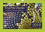 Früchte-Allerlei an Baum, Strauch und Co. (Wandkalender 2019 DIN A4 quer): Kreationen von knallgelb bis feuerrot (Monatskalender, 14 Seiten ) (CALVENDO Natur)