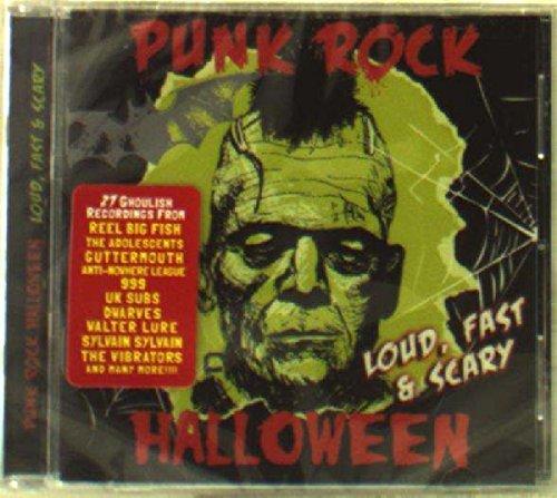 Punk Rock Halloween - Loud, Fast & Scary