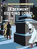 Blake & Mortimer, tome 21 : Le serment des cinq ...