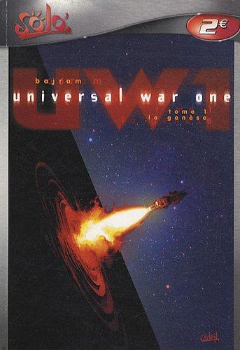 Universal War One, Tome 1 : La genèse par Denis Bajram