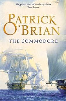 The Commodore (Aubrey/Maturin Series, Book 17) (Aubrey & Maturin series) di [O'Brian, Patrick]