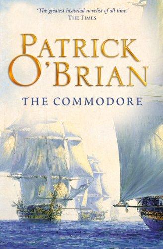 The Commodore (Aubrey/Maturin Series, Book 17) (Aubrey & Maturin series) (English Edition) por Patrick O'Brian