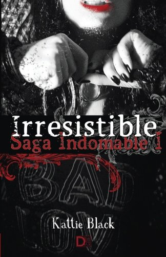 Irresistible: Saga Indomable I: Volume 1