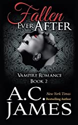Fallen Ever After (Volume 2) by A.C. James (2014-04-10)