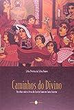 Telecharger Livres Caminhos do Divino Um Olhar Sobre a Festa do Espirito Santo em Santa Catar Em Portuguese do Brasil (PDF,EPUB,MOBI) gratuits en Francaise