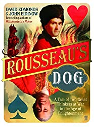 Rousseau's Dog: A Tale of Two Philosophers