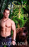 Spark The Bear (Werewolves & Shifters Series Book 3) (English Edition)