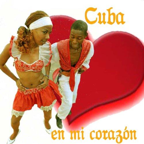 Cuba en Mi Corazón