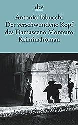 Der verschwundene Kopf des Damasceno Monteiro: Roman