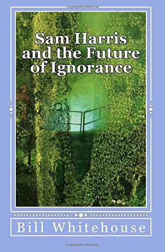 Sam Harris and the Future of Ignorance
