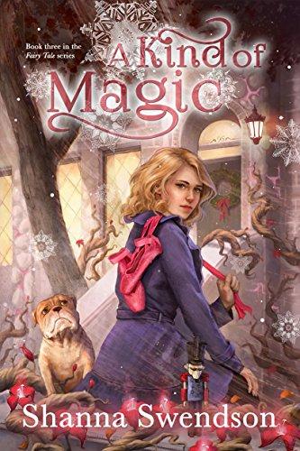 A Kind of Magic (Fairy Tale Book 3)