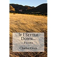 If I Settle Down...: Poems (English Edition)