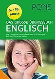PONS Das große Übungsbuch Englisch Klasse 5 - 10: Der komplette Lernstoff mit 600 Übungen bei Amazon kaufen