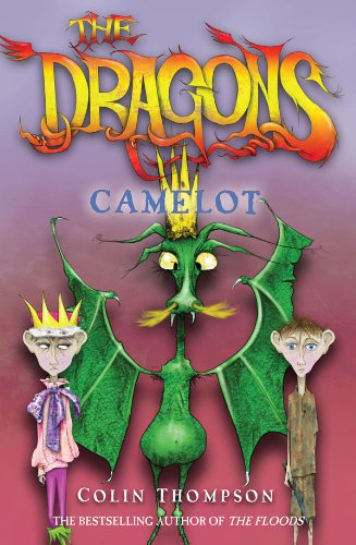 The dragons. Camelot