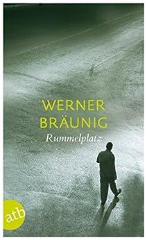 Rummelplatz: Roman (German Edition) by [Bräunig, Werner]