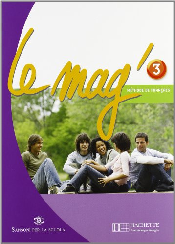 Le Mag'. Methode de franais. Per la Scuola media. Con CD Audio: 3