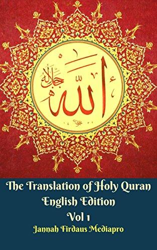 The Translation of Holy Quran English Edition Vol 1 por Jannah Firdaus  Mediapro