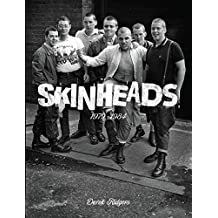 Skinheads: 1979-1984