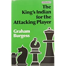 The King's Indian for the Attacking Player (Batsford Chess Library)