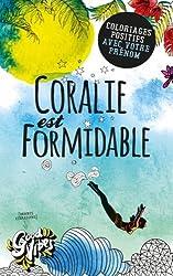 Coralie est formidable: Coloriages positifs avec votre prénom