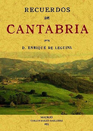 Recuerdos de Cantabria por Enrique De Leguina