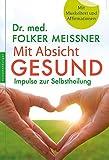 Mit Absicht gesund (Amazon.de)
