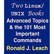 Two Linux/UNIX Books: Advanced Topics & the 101 Most Important Commands