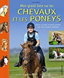 Mon Grand Livre Sur les Chevaux et les Poneys