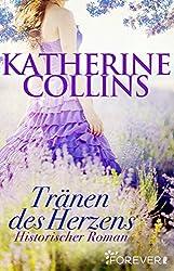 Tränen des Herzens: Historischer Roman (Ein-Regency-Roman 2)