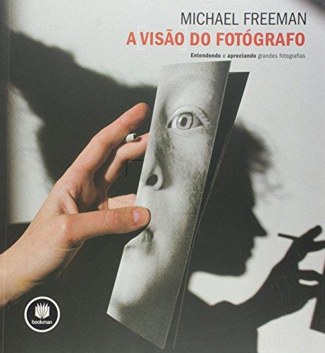 A visao do fotografo (em portuguese do brasil)